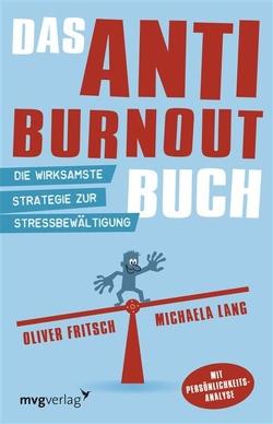 Das Anti-Burnout-Buch von Fritsch,  Oliver, Lang,  Michaela