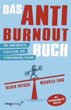 Das Anti-Burnout-Buch von Fritsch,  Oliver, Fritsch,  Oliver; Lang, Lang,  Michaela