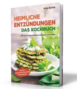 Das Anti-Entzündungs-Kochbuch von Bürkle,  Silvia
