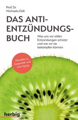Das Anti-Entzündungsbuch von Döll,  Michaela