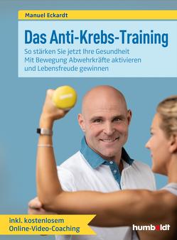 Das Anti-Krebs-Training von Eckardt,  Manuel