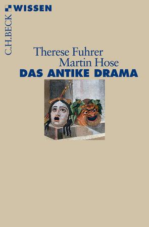 Das antike Drama von Fuhrer,  Therese, Hose,  Martin