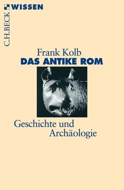 Das antike Rom von Kolb,  Frank