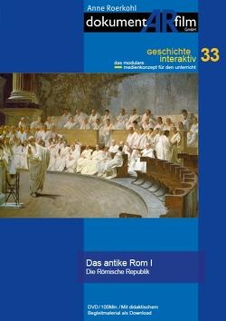 Das antike Rom I von Anne Roerkohl,  dokumentARfilm GmbH