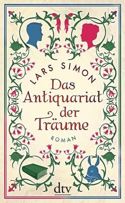 Das Antiquariat der Träume von Simon,  Lars
