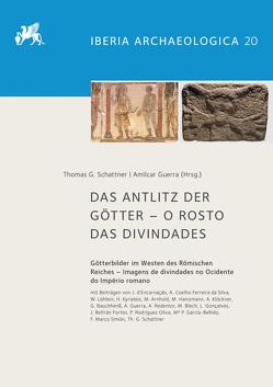 Das Antlitz der Götter – O rosto das divindades von Guerra,  Amílcar, Schattner,  Thomas G.