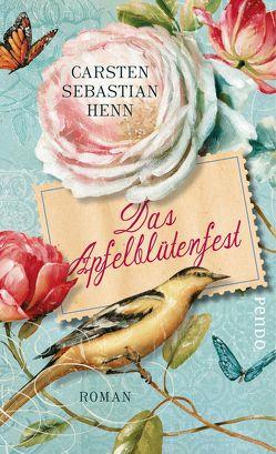Das Apfelblütenfest von Henn,  Carsten Sebastian