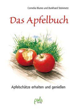 Das Apfelbuch von Blume,  Cornelia, Schneevoigt,  Margret, Steinmetz,  Burkhard