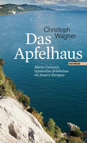 Das Apfelhaus von Wagner,  Christoph
