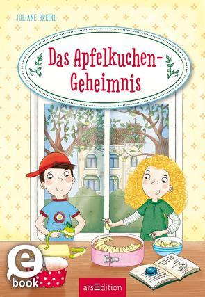Das Apfelkuchen-Geheimnis von Breinl,  Juliane, Parciak,  Monika