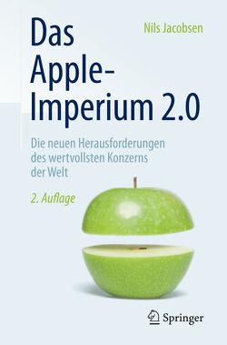 Das Apple-Imperium 2.0 von Jacobsen,  Nils