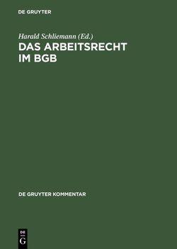 Das Arbeitsrecht im BGB von Ascheid,  Reiner, Schliemann,  Harald, u.a.