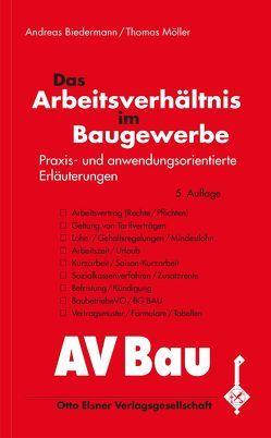 Das Arbeitsverhältnis im Baugewerbe von Biedermann,  Andreas, Moeller,  Thomas