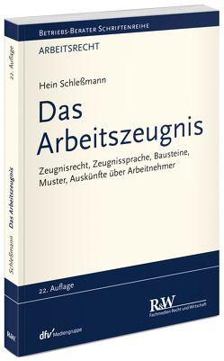 Das Arbeitszeugnis von Schleßmann,  Hein
