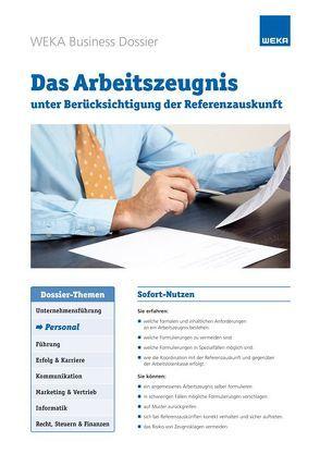 Das Arbeitszeugnis unter Berücksichtigung der Referenzauskunft von Galli,  Rolf, Müller,  Nicole
