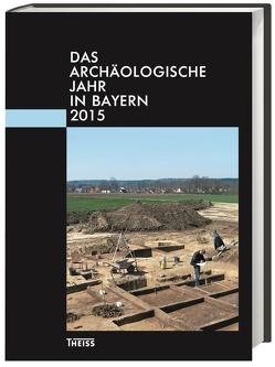 Das archäologische Jahr in Bayern von Wintergerst,  Magnus