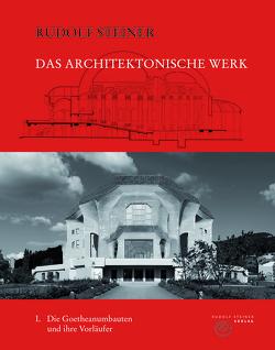 Das architektonische Werk von Halfen,  Roland, Remund,  Kurt, Steiner,  Rudolf, Wendtland,  Dino