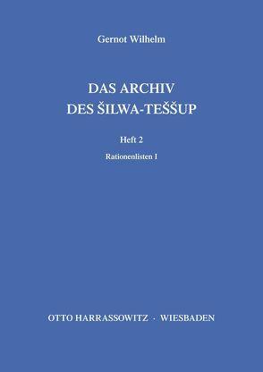 Das Archiv des Silwa-Teššup von Wilhelm,  Gernot
