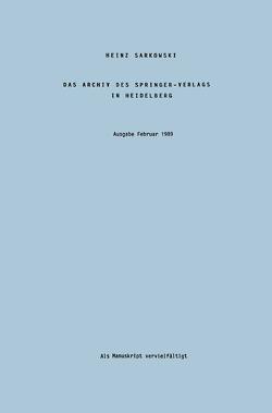 Das Archiv des Springer-Verlags in Heidelberg von Sarkowski,  Heinz