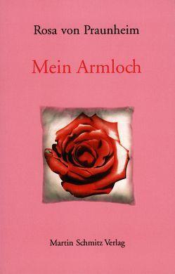 Das Armloch von Praunheim,  Rosa von