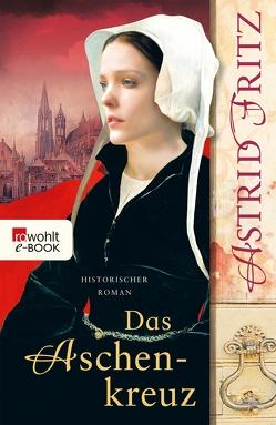 Das Aschenkreuz von Fritz,  Astrid
