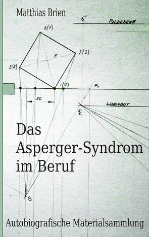Das Asperger-Syndrom im Beruf von Brien,  Matthias