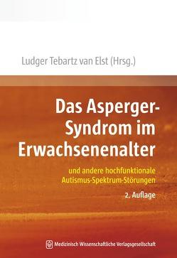 Das Asperger-Syndrom im Erwachsenenalter von Tebartz van Elst,  Ludger