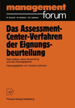 Das Assessment-Center-Verfahren der Eignungsbeurteilung von Lattmann,  Charles