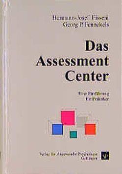 Das Assessment Center von Fennekels,  Georg P, Fisseni,  Hermann J