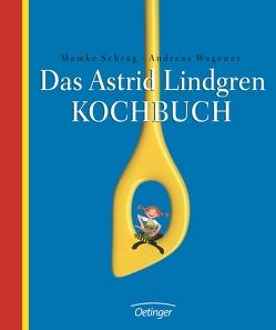 Das Astrid Lindgren Kochbuch von Berg,  Björn, Buchholz,  Jan, Engelking,  Katrin, Schrag,  Mamke, Wagener,  Andreas, Wikland,  Ilon