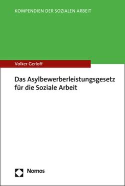 Das Asylbewerberleistungsgesetz für die Soziale Arbeit von Frings,  Dorothee, Gerloff,  Volker