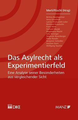 Das Asylrecht als Experimentierfeld von Merli,  Franz, Pöschl,  Magdalena