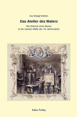 Das Atelier des Malers von Mongi-Vollmer,  Eva