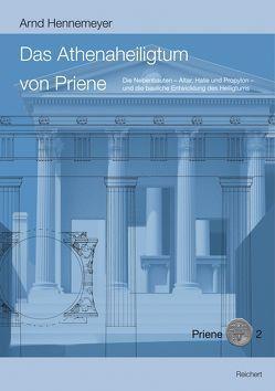 Das Athenaheiligtum von Priene von Hennemeyer,  Arnd
