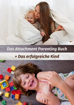 Das Attachment Parenting Paket von Sears,  Martha, Sears,  William