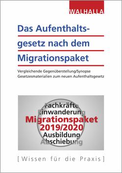 Das Aufenthaltsgesetz nach dem Migrationspaket von Walhalla Fachredaktion