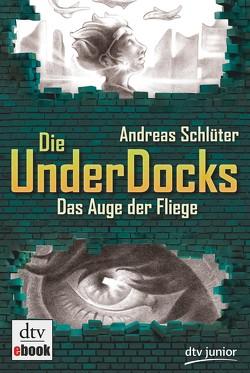 Das Auge der Fliege Die UnderDocks 2 von Lüdemann,  Yannik, Schlüter,  Andreas
