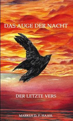 Das Auge der Nacht von Haasl,  Markus, Haasl,  Markus D. F., Rieg,  Hella