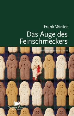 Das Auge des Feinschmeckers von Winter,  Frank
