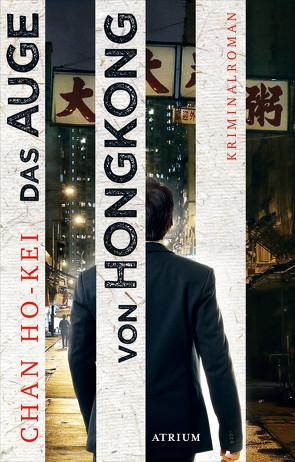 Das Auge von Hongkong von Ho-kei,  Chan, Längsfeld,  Sabine