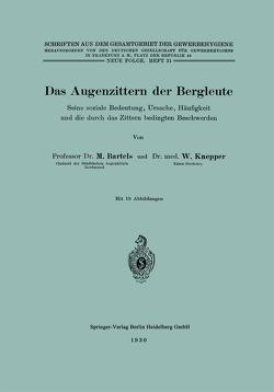 Das Augenzittern der Bergleute von Bartels,  Martin, Knepper,  Walter