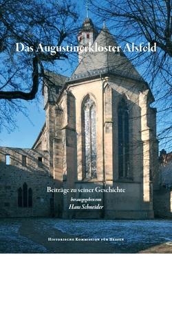 Das Augustinerkloster Alsfeld von Schneider,  Hans