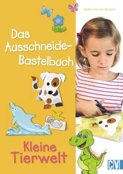 Das Ausschneide-Bastelbuch von Küssner-Neubert ,  Andrea