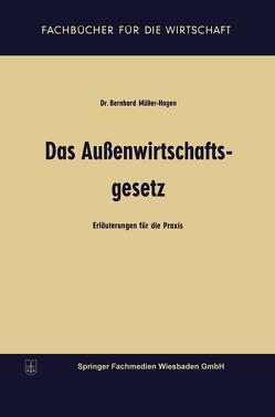 Das Außenwirtschaftsgesetz von Müller-Hagen,  Bernhard