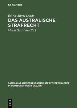 Das australische Strafrecht von Gottstein,  Maria [Übers.], Leask,  Edwin Albert