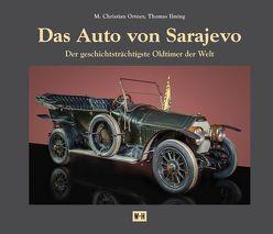 Das Auto von Sarajevo von Ilming,  Thomas, Ortner,  Christian M