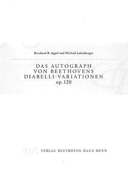 Das Autograph von Beethovens Diabelli-Variationen op. 120 von Appel,  Bernhard R., Ladenburger,  Michael
