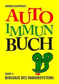 Das Autoimmunbuch, Band 1 von Kamphuis,  Andrea