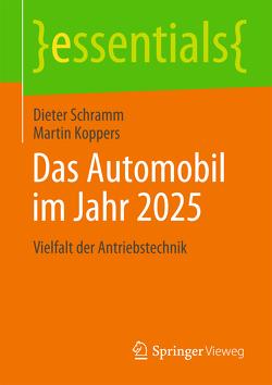 Das Automobil im Jahr 2025 von Koppers,  Martin, Schramm,  Dieter