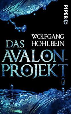 Das Avalon-Projekt von Hohlbein,  Wolfgang
